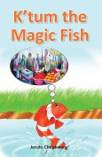 K'Tum the Magic Fish