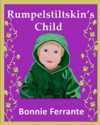 Rumpelstiltskin's Child