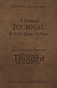 A Personal Journal with 101 Quotes on Prayer