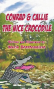 Conrad and Callie the Nice Crocodile