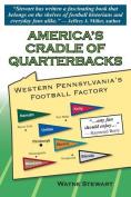 America's Cradle of Quarterbacks