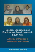 Gender, Education, and Employment Developments in South Asia