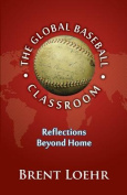 The Global Baseball Classroom