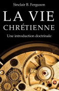 La Vie Chretienne [FRE]