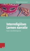 Interreligioses Lernen Narrativ