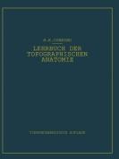 Lehrbuch Der Topographischen Anatomie [GER]