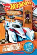 Hot Wheels - the Collector's Handbook