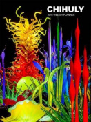 Chihuly: 2016
