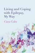 Living and Coping with Epilepsy, My Way