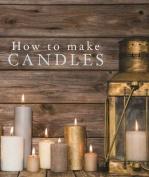 How to Make Candles