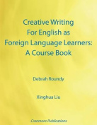 Creative Writing for English as Foreign Language Learners