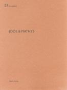 Joos & Mathys: De Aedibus 57