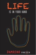 Life is in Your Hands