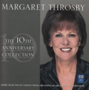 Margaret Throsby - The 10th Anniversary Collection