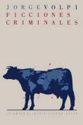 Ficciones Criminales [Spanish]