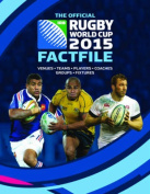 The Official Rugby World Cup 2015 Factfile