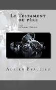 Le Testament Du Pere [FRE]