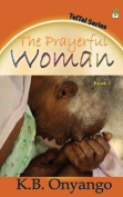 The Prayerful Woman