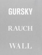 Gursky, Raunch, Wall