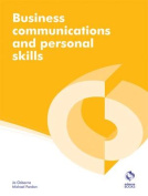 Business Communications and Personal Skills