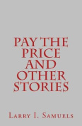 Pay the Price and Other Stories