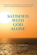 Satisfied with God Alone