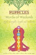 Puppetji's Words of Wizdumb