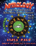 Astrology - How to Find Your Soul-Mate, Stars and Destiny - Cancer
