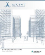 Autodesk Revit Architecture 2015 Review for Certification