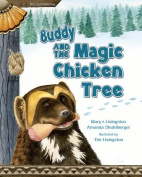 Buddy and the Magic Chicken Tree