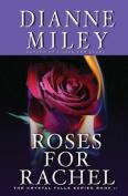 Roses for Rachel