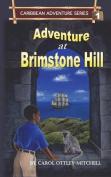 Adventure at Brimstone Hill