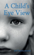 A Child's Eye View