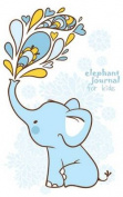 Elephant Journal for Kids [Boys Edition]