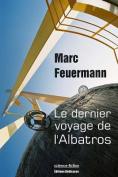 Le Dernier Voyage de L'Albatros [FRE]