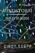 Mindstorm: Parley at Ologo