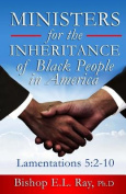 Ministers for the Inheritance of Black People in America