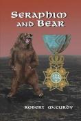 Seraphim and Bear