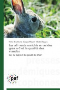 Les Aliments Enrichis En Acides Gras N-3 Et La Qualite Des Viandes [FRE]