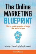 The Online Marketing Blueprint