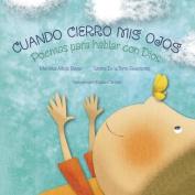 Cuando Cierro MIS Ojos [Spanish]