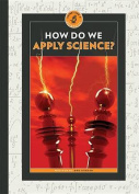 How Do We Apply Science?