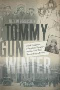 Tommy Gun Winter