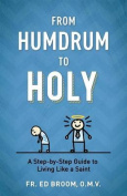 From Humdrum to Holy