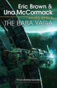 Weird Space: The Baba Yaga