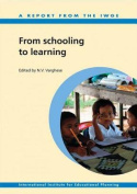 From Schooling to Learning - A Report of the International Working Group for Education