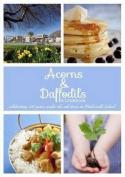 Acorns & Daffodils: A Cookbook