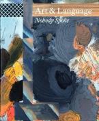 Art & Language: Nobody Spoke