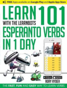Learn 101 Esperanto Verbs in 1 Day with the Learnbots