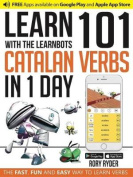 Learn 101 Catalan Verbs in 1 Day with the Learnbots